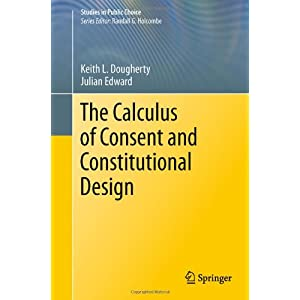 The Calculus of Consent and Constitutional De