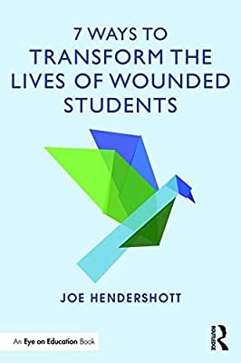 7 Ways to Transform the Lives of Wounded Students.pdf