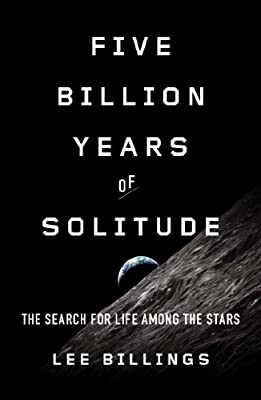 Five Billion Years of Solitude: The Search for Life Among the Stars.pdf