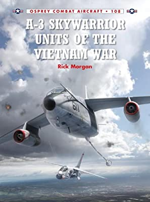 A-3 Skywarrior Units of the Vietnam War.pdf
