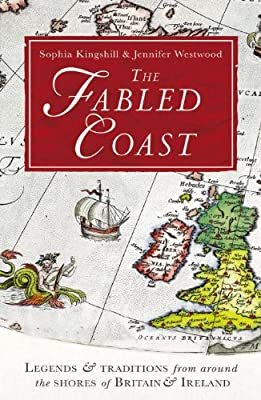 The Fabled Coast: Legends & Traditions from Around the Shores of Britain & Ireland.pdf
