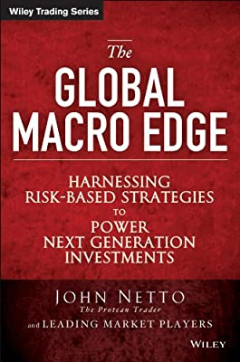 The Global Macro Edge: Harnessing Risk-based Strategies to Power Next Generation Investments.pdf