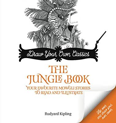 The Jungle Book: Your Favorite Mowgli Classics to Read and Illustrate.pdf