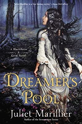 Dreamer's Pool: A Blackthorn & Grim Novel.pdf
