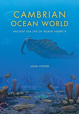Cambrian Ocean World: Ancient Sea Life of North America.pdf
