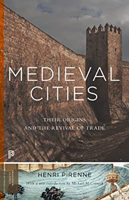 Medieval Cities: Their Origins and the Revival of Trade.pdf
