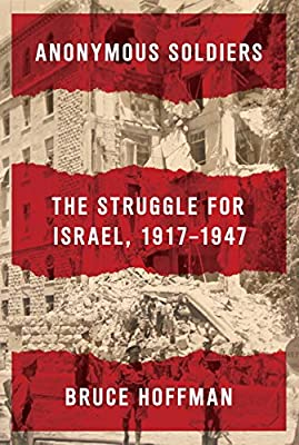 Anonymous Soldiers: The Struggle for Israel, 1917-1947.pdf