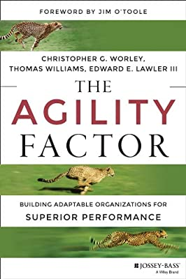 The Agility Factor: Building Adaptable Organizations for Superior Performance.pdf