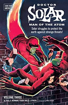 Doctor Solar, Man of the Atom Archives Volume 3.pdf