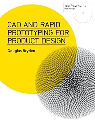 CAD and Rapid Prototyping for Product Design.pdf