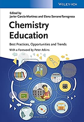 Chemistry Education - Best Practices, Opportunities And Trends.pdf