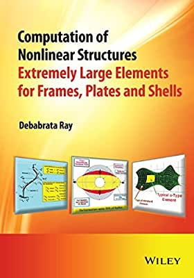 Computation of Nonlinear Structures: Extremely Large Elements for Frames, Plates and Shells.pdf