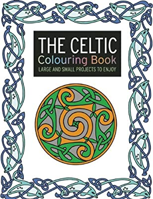 The Celtic Colouring Book: Large and Small Projects to Enjoy.pdf