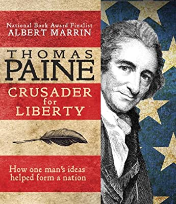 Thomas Paine: Crusader for Liberty: How One Man's Ideas Helped Form a New Nation.pdf